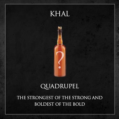 cerveja game of thrones - khal quadrupel